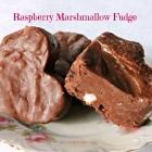 Raspberry Marshmallow Fudge