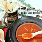 Edible Soup Spoons