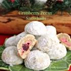 Cranberry Pecan Snowballs